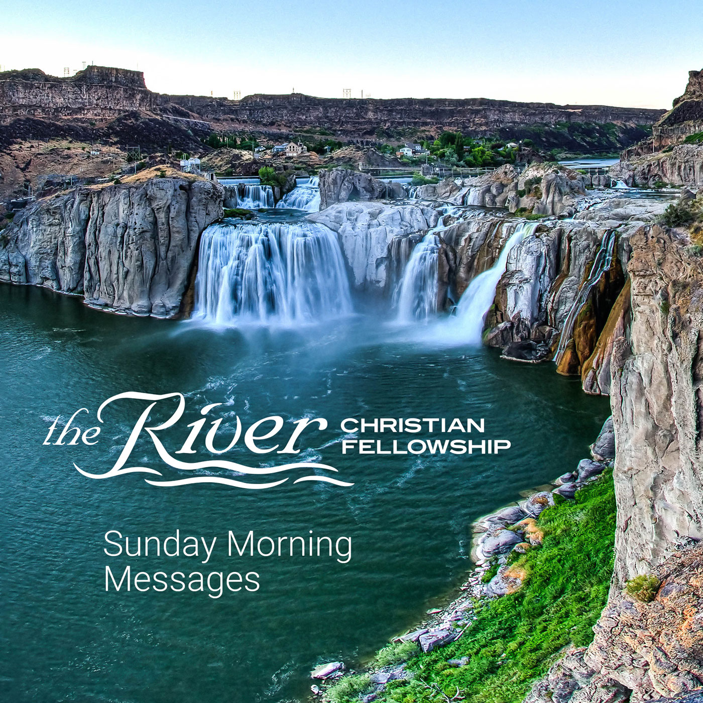 Sun AM - The River Christian Fellowship